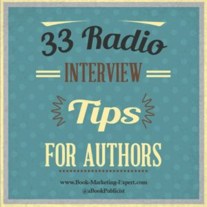 33 Radio Interview Tips For Authors From Book Publicist Scott Lorenz