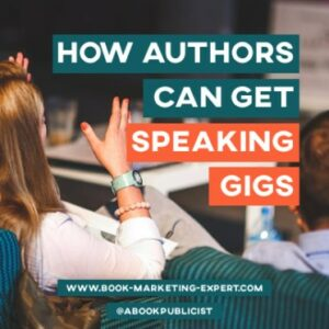 How Authors Get Speaking Gigs
