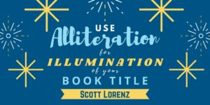 Alliteration is just one of the topics covered in Book Title Generator, a proven system in naming your book