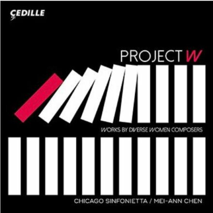 Project W by the Chicago Sinfonietta — CD Review by Quinn Mason