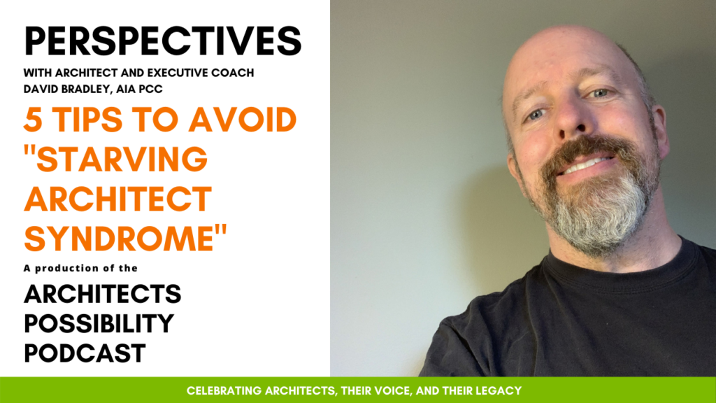 David Bradley, AIA PCC, shares coaching perspectives and tips from the Architects Possibility Podcast on how to avoid the pitfalls of firm ownership.