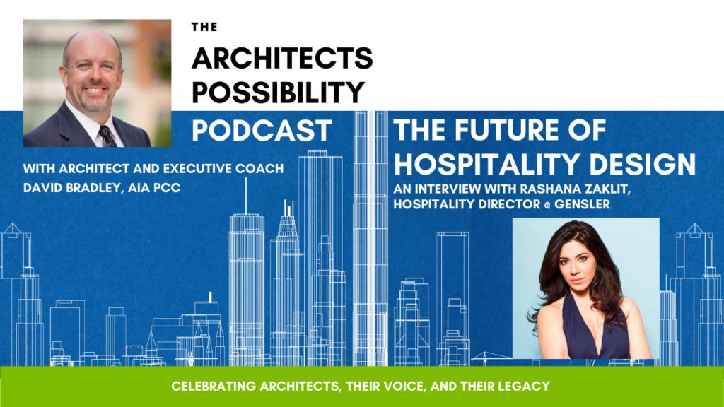 David Bradley, AIA PCC and Interior Architectural Designer Rashana Zaklit explore the future of hospitality design in a post-pandemic era.