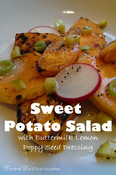 Grilled Sweet Potato Salad with Buttermilk Lemon Poppy Seed Dressing