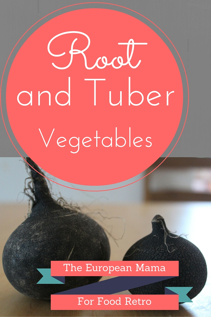 Root and Tuber vegetables