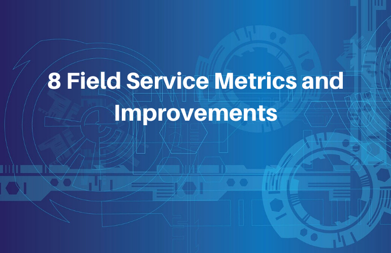 Field-service-metrics-improvements