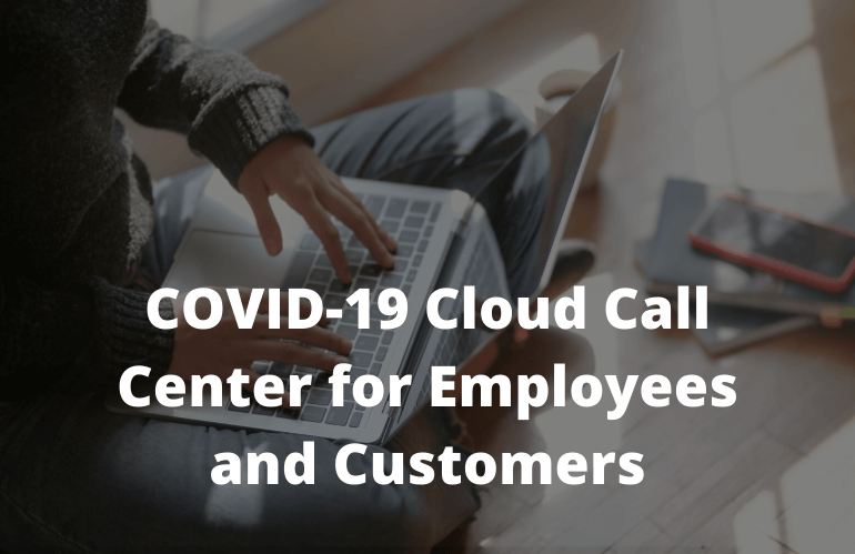 COVID-19-Cloud-Call-Center-Employees-Customers