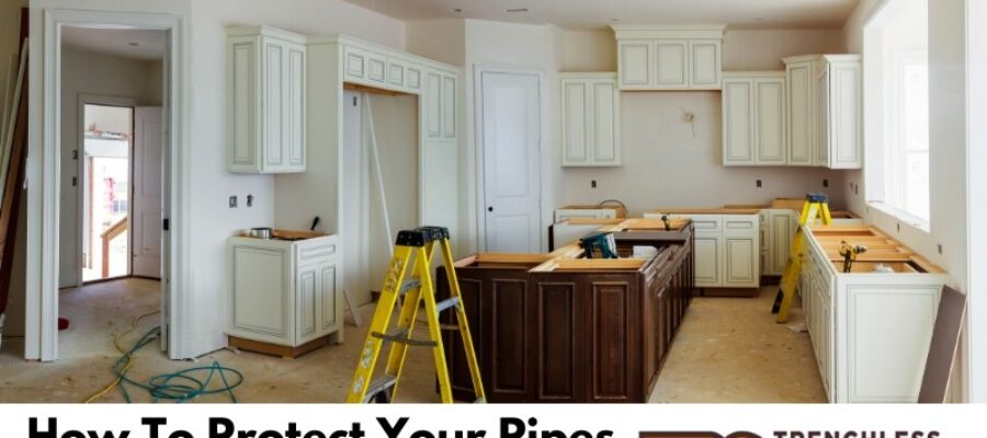 How To Protect Your Pipes During a Remodel