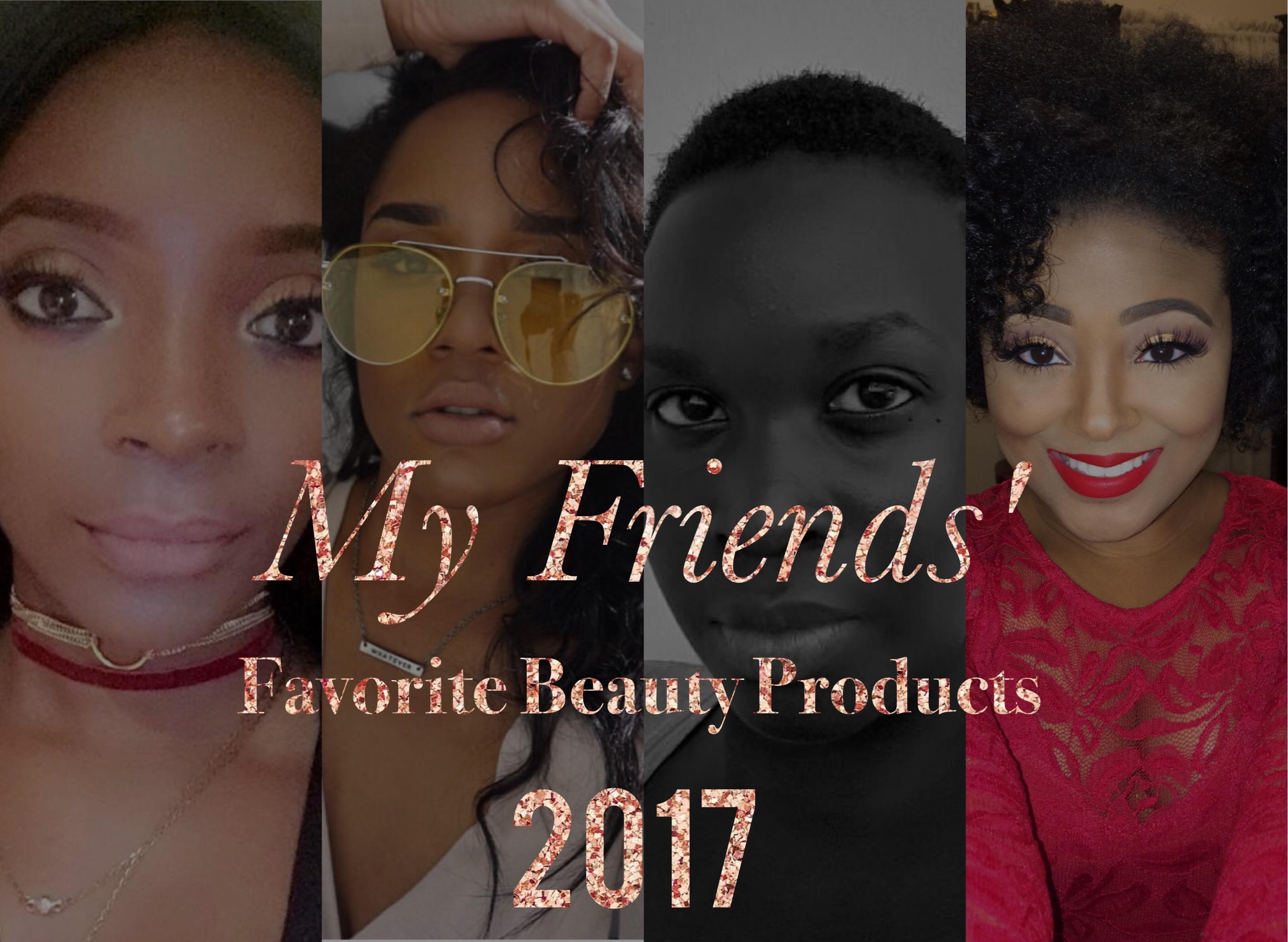 dark skin beauty blogger best favorite beauty products 2017