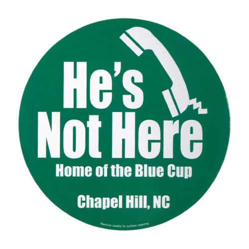 car magnet bumper sticker he's not here chapel hill nc