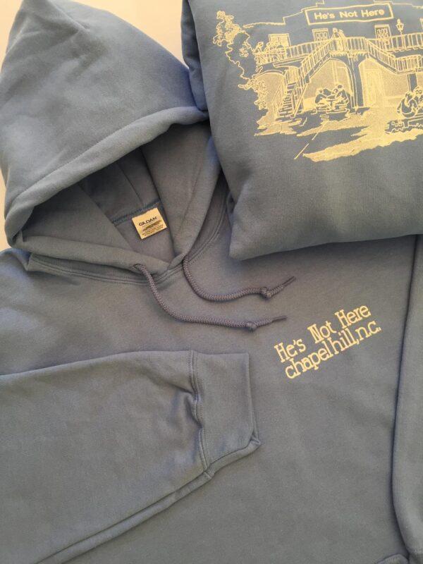 hoodie sweatshirt he's not here chapel hill nc
