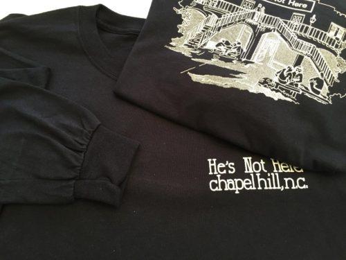 long sleeve t-shirt he's not here chapel hill nc