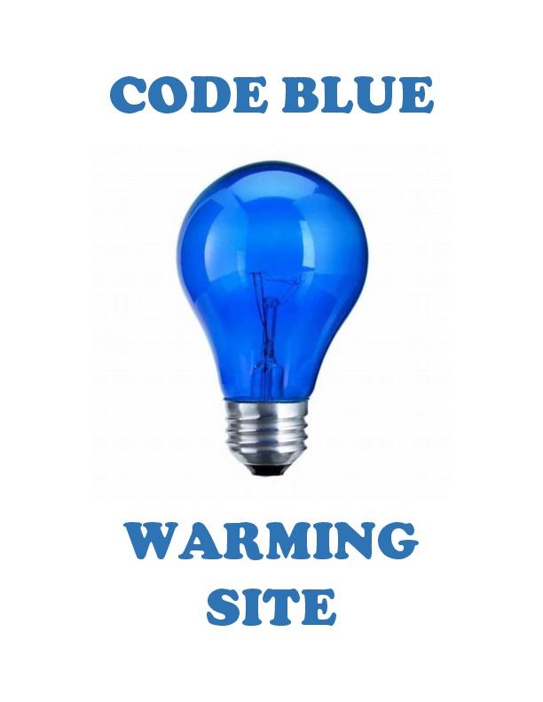 Code Blue Warming Site signage-001