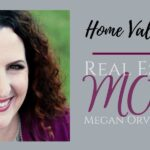 5 Reasons to Check the Value of Your Property - Real Estate Mom Blog