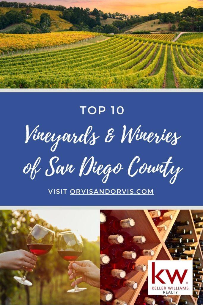 Top 10 Vineyards & Wineries in San Diego County - Real Estate Mom Blog