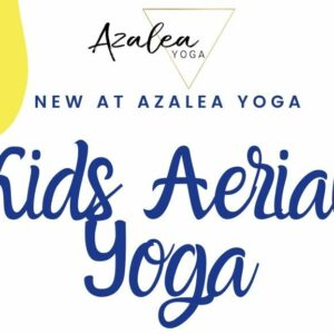 Sunday 1-1:45pm Kids Aerial Yoga