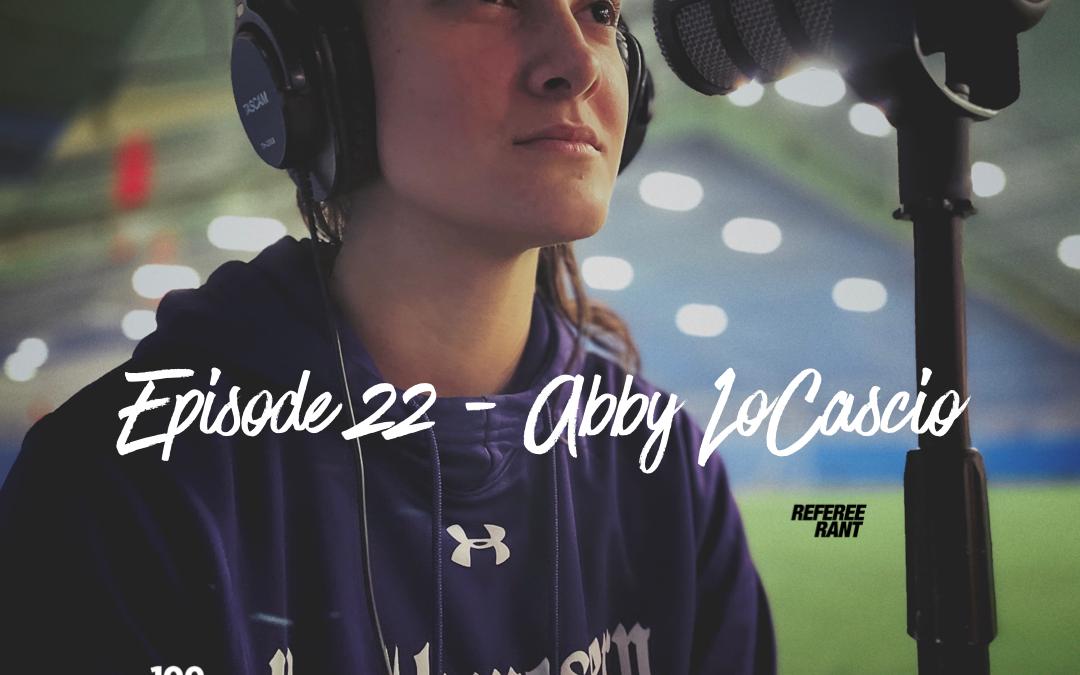 Episode 22, The Mike Kaplan 100 Pod: Abby LoCascio