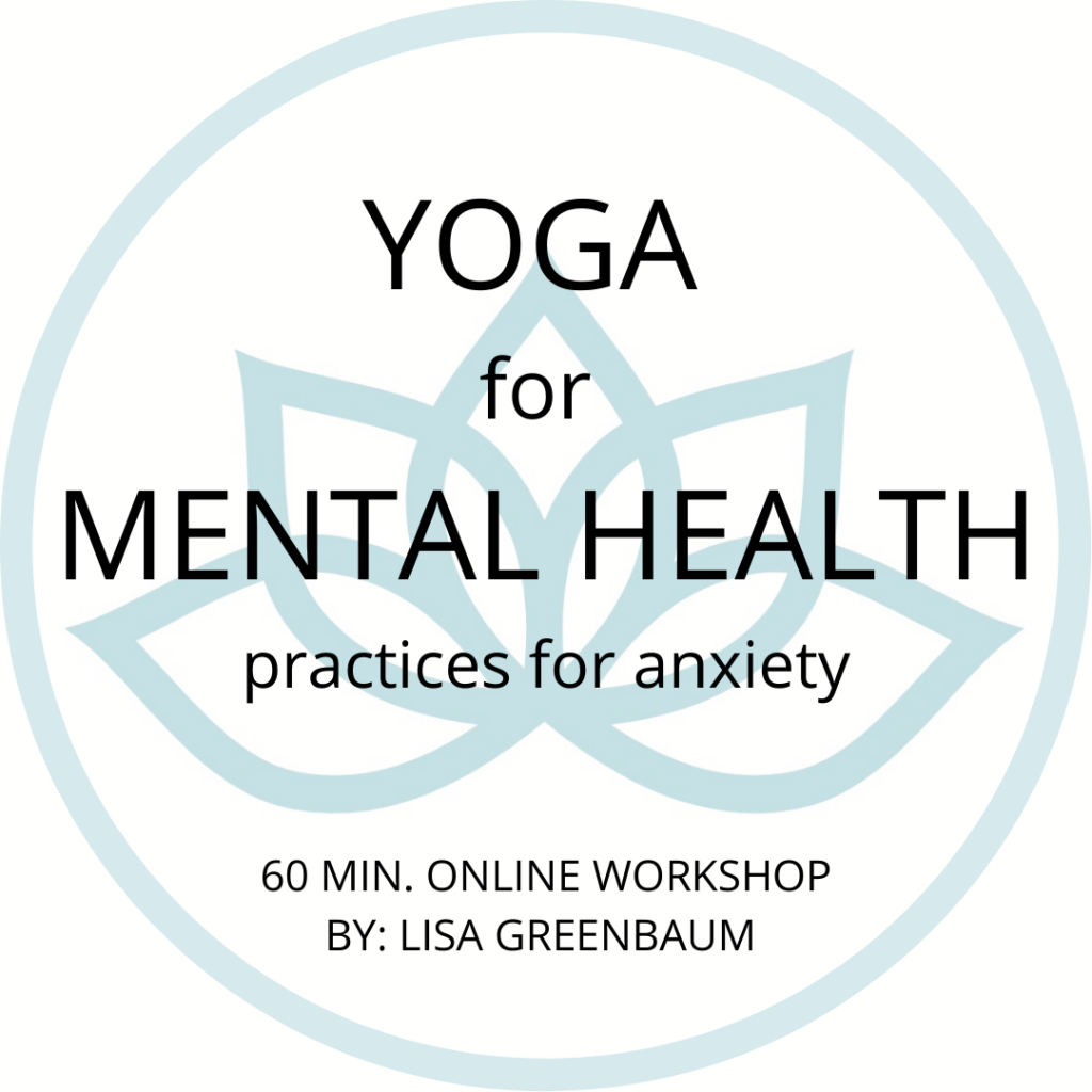 Yoga for Mental Health - practices for anxiety