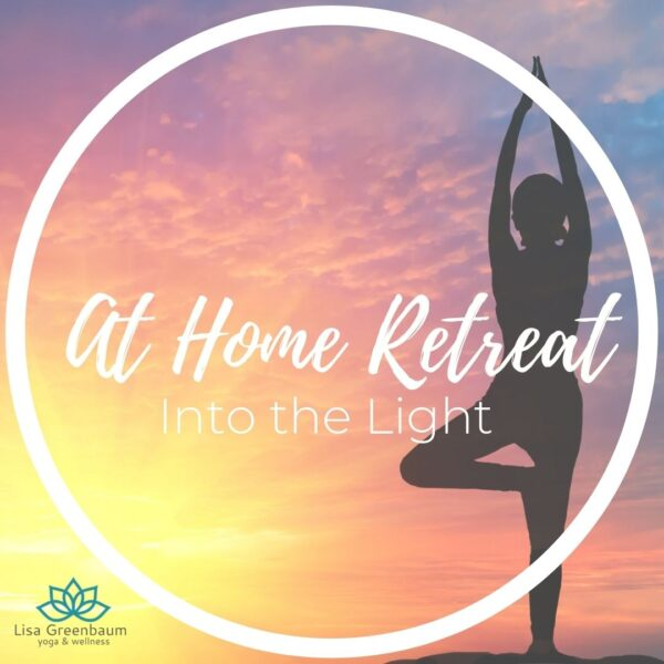 At Home Retreat - Into the Light