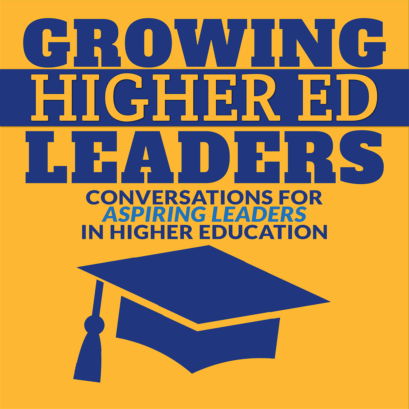 Growing Higher Ed Leaders