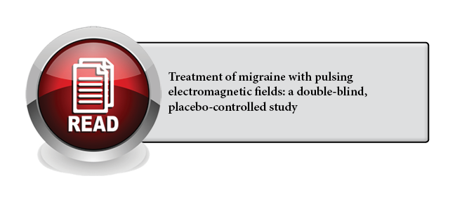 135 - Treatment of migraine with pulsing electromagnetic fields: a double-blind, placebo-controlled study