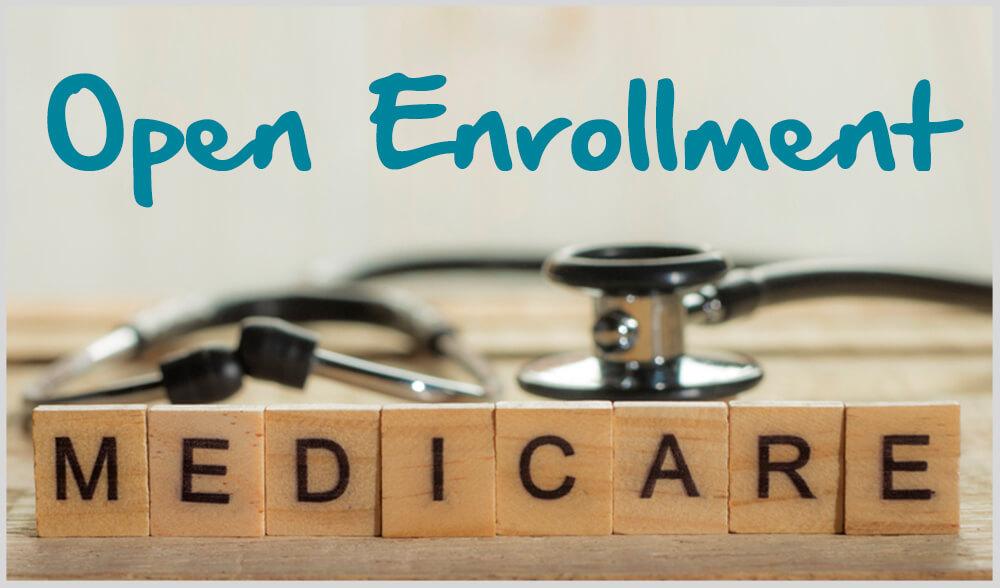 Get Ready – Medicare Open Enrollment Begins Next Month (10/15 – 12/7/2021)