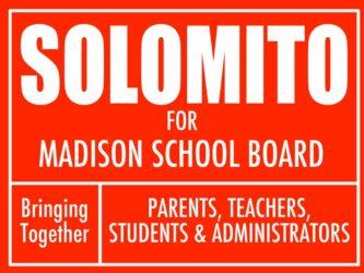 SOLOMITO for MADISON SCHOOL BOARD
