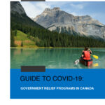 Guide to Covid-19: Government Relief Programs in Canada