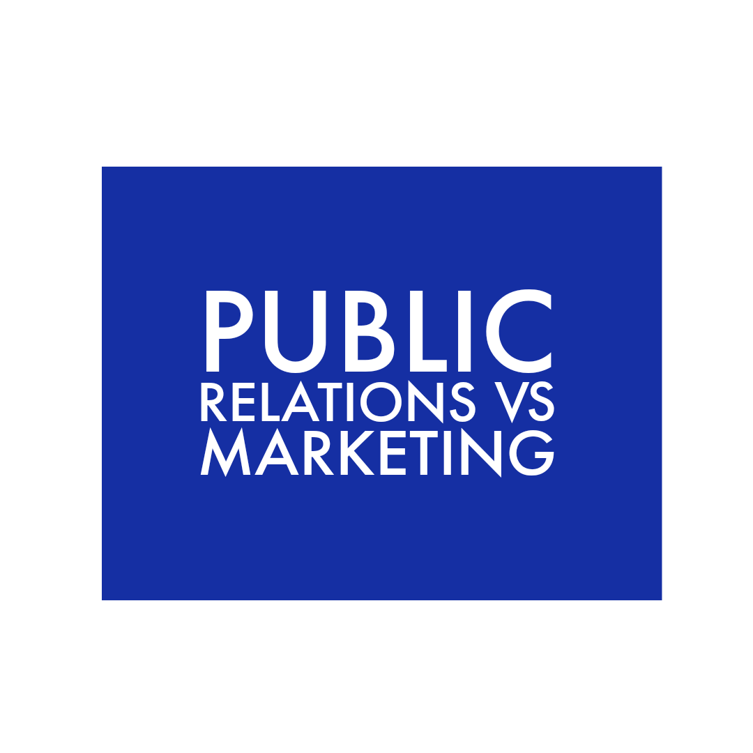 What's the Difference: PR & Marketing?