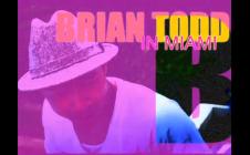 Brian Todd in Miami (Commercial)