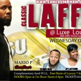 LAFFS ? LUXE ULTRA LOUNGE COMEDY SHOW