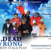 Dead Wrong Comedic Stage Play
