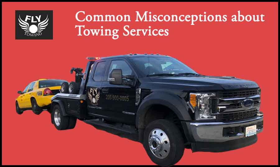Common Misconceptions about Towing Services