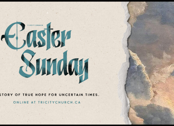 A Story of True Hope for Uncertain Times – Easter Sunday 2020