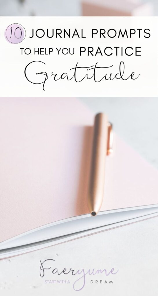 Practice Gratitude with these 10 Journal Prompts!