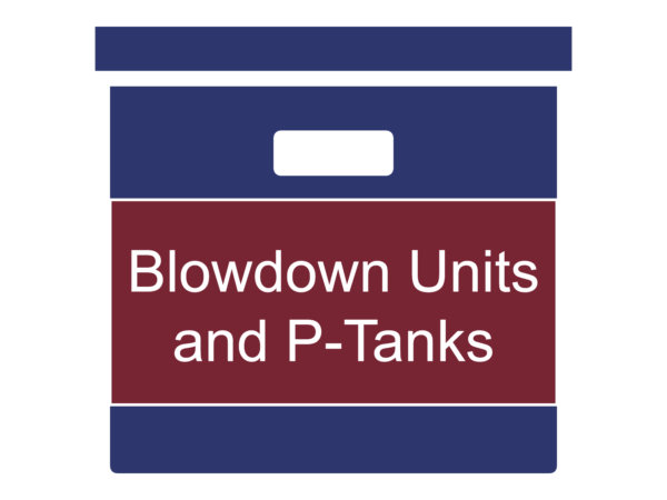 Blowdown Units and P-Tanks