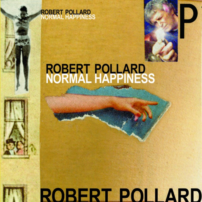 Robert Pollard's Normal Happiness is out now.
