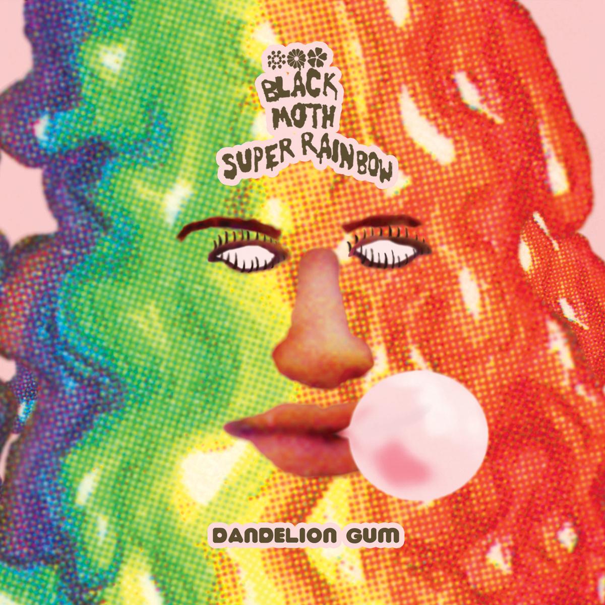 Black Moth Super Rainbow's Dandelion Gum is out now.