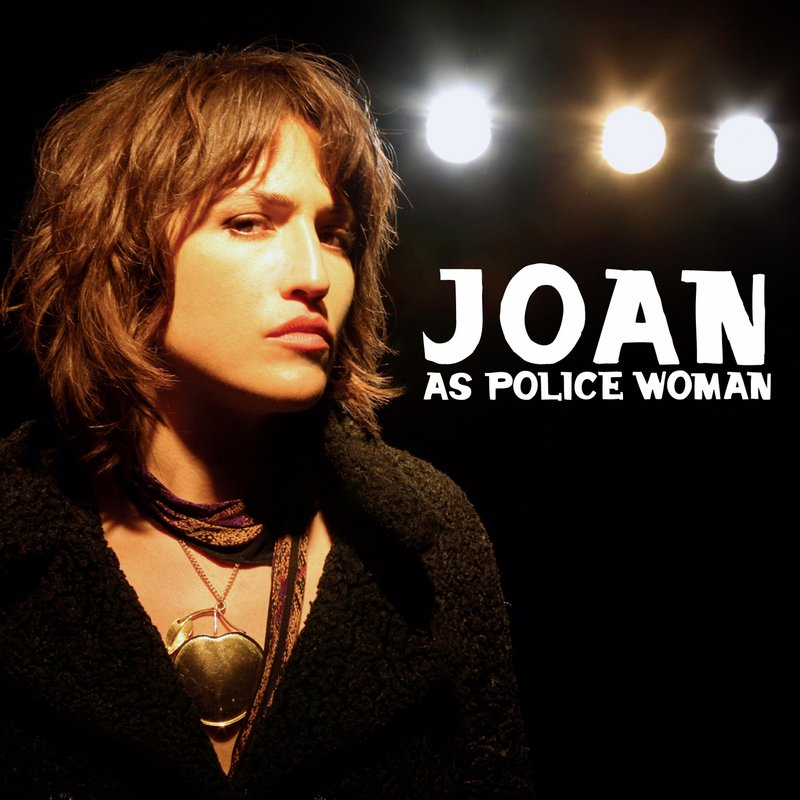 Joan As Policewoman's Real Life is out now.
