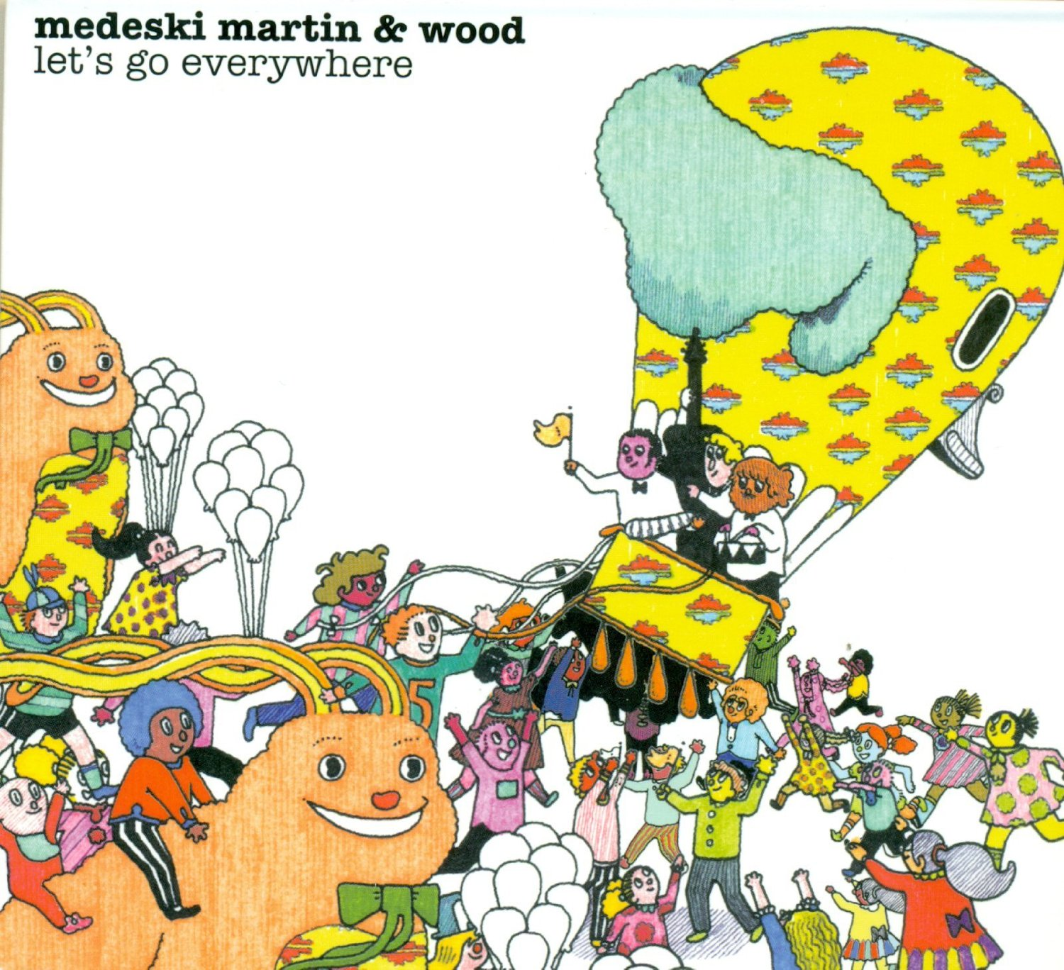 Medeski Martin & Wood's Let's Go Everywhere is out now.Medeski Martin & Wood's Let's Go Everywhere is out now.