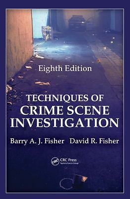 Forensic book Review – Techniques of Crime Scene Investigation