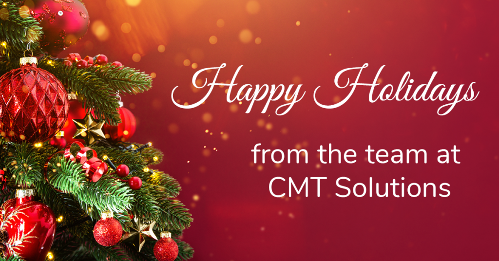 Happy Holidays from the team at CMT Solutions superimposed on red background with a Christmas tree to the left.