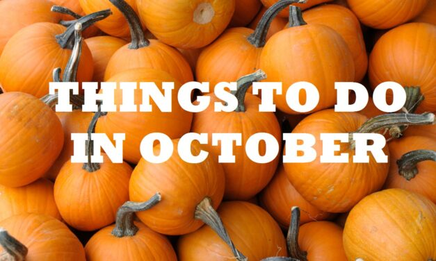 Top Things to Do in October