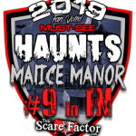 scarefactor malice manor award