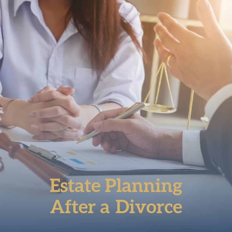 Estate Planning After a Divorce