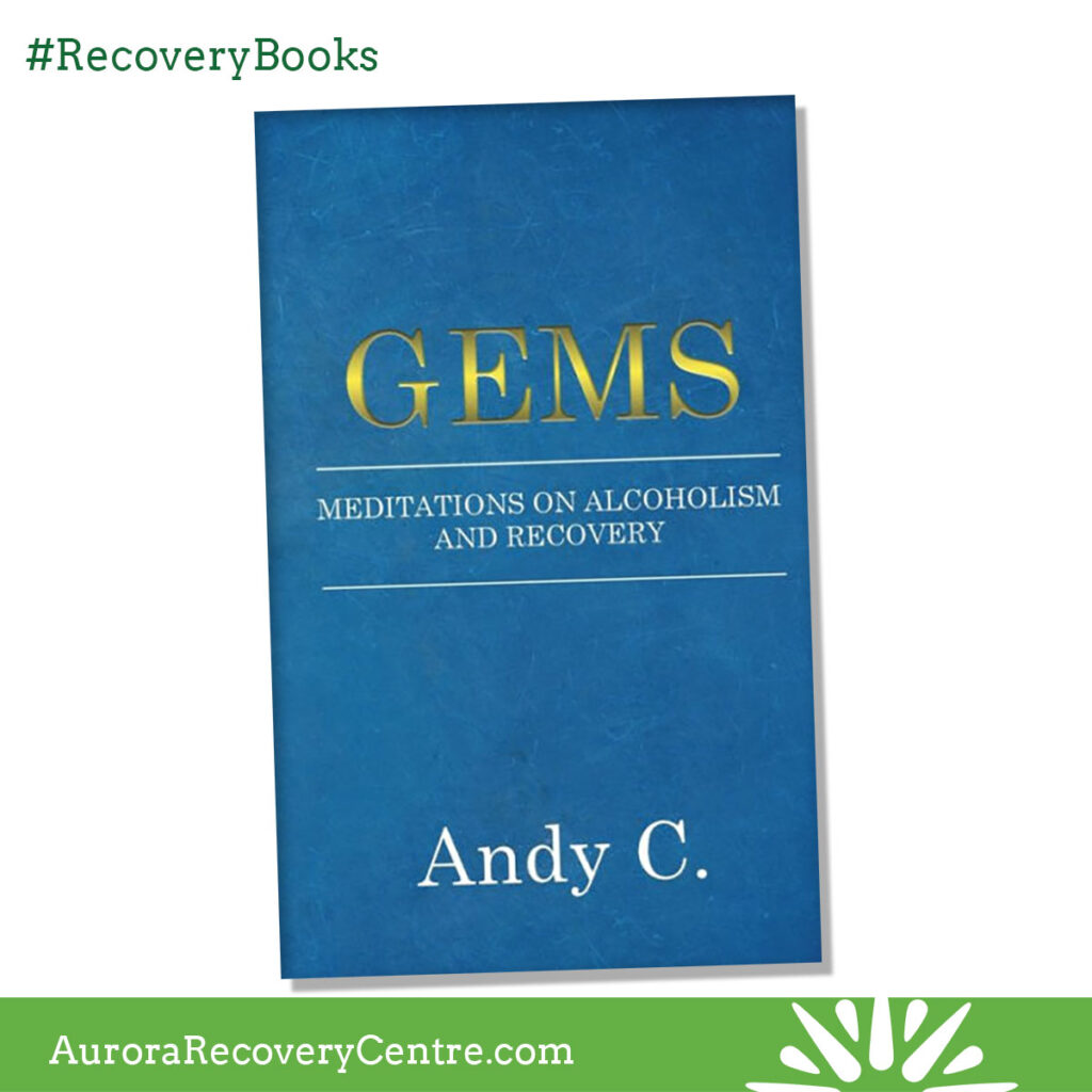 Gems - meditations on alcoholism and recovery by Andy Crooks