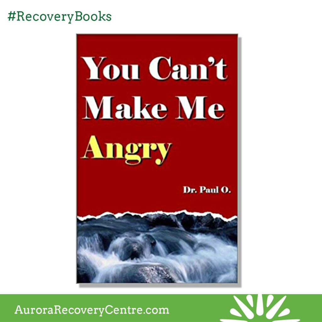 You Can't Make me Angry by Dr. Paul O.