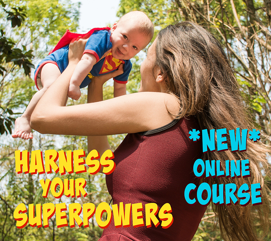harness your superpowers