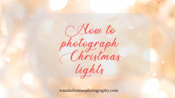 How to photography Christmas lights