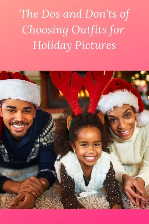 African American family Christmas and the words The Dos and Don'ts of Choosing Outfits for Holiday Pictures