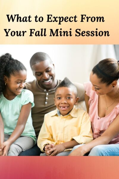 picture of african american family and the words What to Expect From Your Fall Mini Session